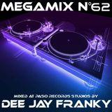 Megamix n° 62 by Dee Jay Franky.... Genre: Tech-House