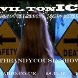 The Andy Cousin Show presents Evil Tonic 2