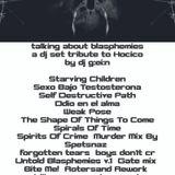 Talking About Blasphemies a tribute dj set to Hocico