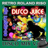DISCO JUICE V.01 (60-MIN CONTINUOUS-MIX)