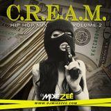 C.R.E.A.M. Vol. 2 (Hip Hop Mix)