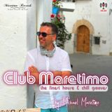 Club Maretimo - Broadcast 08 - the finest house & chill grooves in the mix