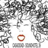 CASADIDADI - SOUNDHOTEL 39 - La Donna Riccia