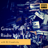Grown Folk Radio Mix Vol.1