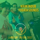 Large Up Fogata Sounds / Krak in Dub