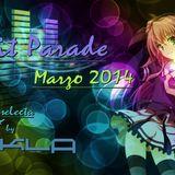 Mix Marzo (March) 2014 - Hit Parade Marzo (March) 2014 (djkla mix)
