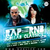 @DJSLICKUK - Rap Meets RnB Collab Classics Vol.2