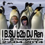IB.SU b2b DJ Ren live @ Dzsungel Konyve 22-04-2014