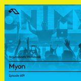 Anjunabeats Worldwide 609 with Myon