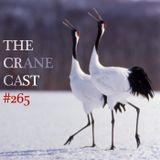 Toadcast #265 - The Cranecast