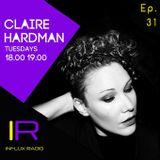 Claire Hardman - Live on Influx Radio - Episode 31