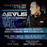 Guto Putti - AEVUS - TRANCEMAGBR- In The Mix - 13-08-2019 (August Promo Mix)