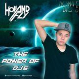 Set The Power of DJ's (Hollandfly Live Set 2014)
