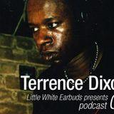 LWE Podcast 01: Terrence Dixon