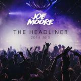 The Headliner - 2014 Mix
