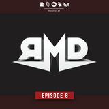 RMD SHOWCASE - Episode 8