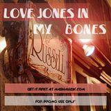 Love Jones In My Bones (Recorded live at The Love Jones Experience)
