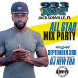 Dj New Era - Labor Day 93.3 The Beat Jamz (All-Star Mix Party) Jacksonville, FL
