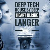 Deep Tech House by Deep Heart ♥