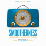 Smootherness - Laid-back mellow soul vinyl only mix