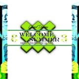 Welcome Summer 3 - DEEP AND TROPICAL HOUSE MIX