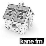 House of Dice 2nd October - KANE FM 7-9pm - House-Breaks-Techno