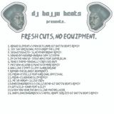 Bajjubeats Fresh cuts, no Equipment electro mix