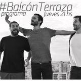 #BalcónTerraza - Mañana es mejor - S01E06