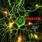 ATARAXiA (Mixed by D&mON)