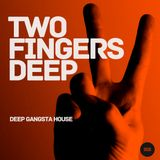 Two Fingers Deep