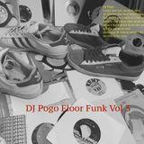DJ Pogo Floor Funk Vol 3