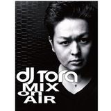 DJTORA_MIX_ON_AIR#23