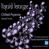 Liquid Lounge - Chilled Psyence (Episode Twenty) Digitally Imported Psychill October 2015