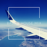 BASS & HOUSE MIX 005 - AUGUST BANK HOLIDAY 2016
