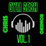Gym Sesh Vol.1 | DJ Chris Romero