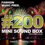 Lykov – Mini Sound Box Volume 200 (Weekly Mixtape)