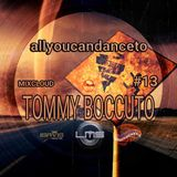 ALLYOUCANDANCETO 13: TOMMY BOCCUTO