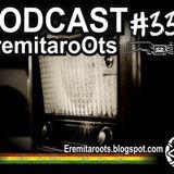 Podcast EremitaroOts #33