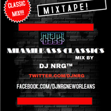 DJNRG™ PRESENTS MIAMI BASS MADNESS OLDSCHOOL CLASSICS