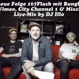 167Flash mit Bungle Brothers (S2 E2)