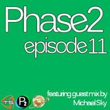Guestmix for Phase 2 Podcast 11