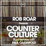Rob Roar Presents Counter Culture. The Radio Show 006 (Guest Paul Oakenfold)
