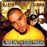 Garcia - Hood Music
