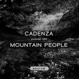 Cadenza Podcast 050 (Source) - Mountain People