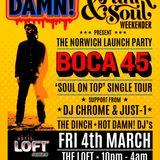 HOT DAMN! PRESENTS.......BOCA 45 'Soul on Top' Tour Mini-Mix!