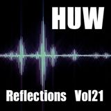 HUW - Reflections Vol21. Live Mashup, plus Beats and Breaks