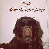 Laylo after the after party
