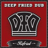 Deep Fried Dub's Refried promo mix
