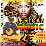AFROHOUSE MIX(Semana Cultural Africana2018) - Dj Tony Gerona