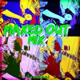 Maxed Out Mix V1